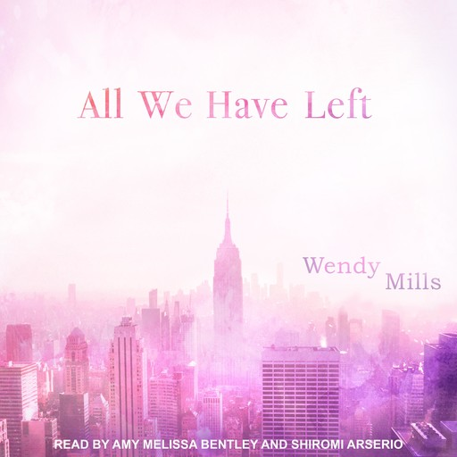 All We Have Left, Wendy Mills