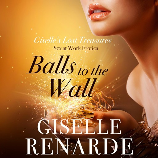 Balls to the Wall, Giselle Renarde