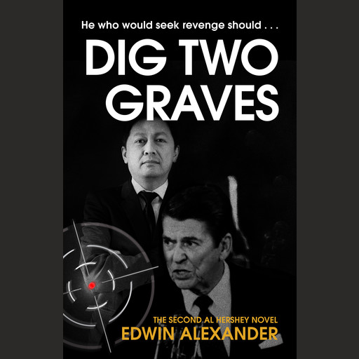 'Dig Two Graves', Edwin Alexander