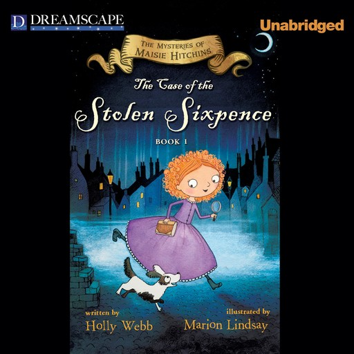 The Case of the Stolen Sixpence, Holly Webb