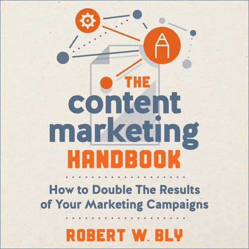 The Content Marketing Handbook, Robert Bly