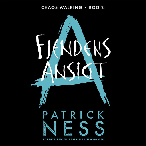 Chaos Walking (2) - Fjendens ansigt, Patrick Ness
