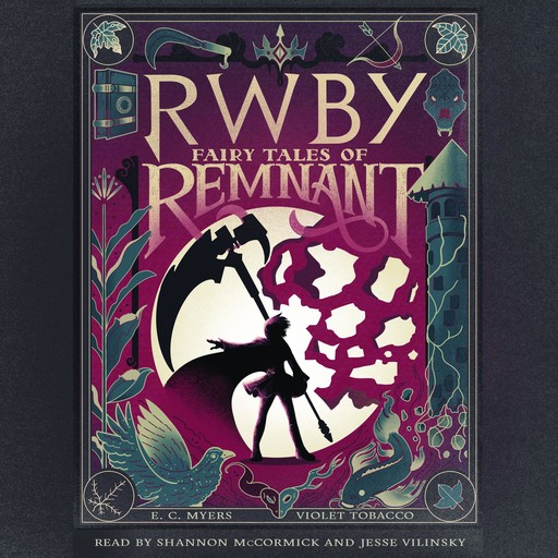RWBY: Fairy Tales of Remnant, E.C.Myers