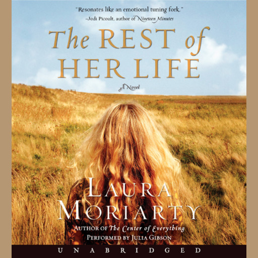 The Rest of Her Life, Laura Moriarty