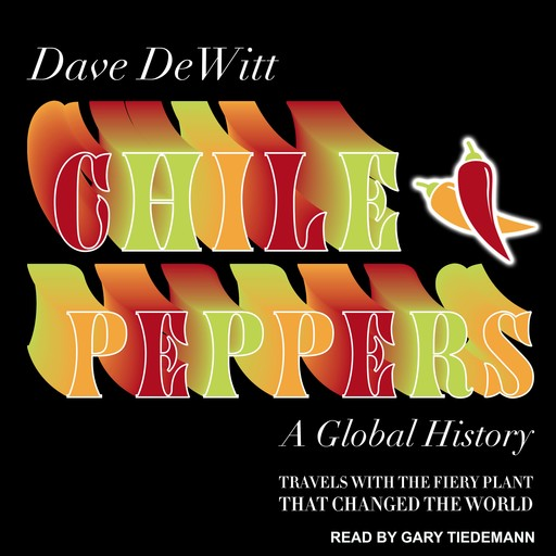 Chile Peppers, Dave DeWitt