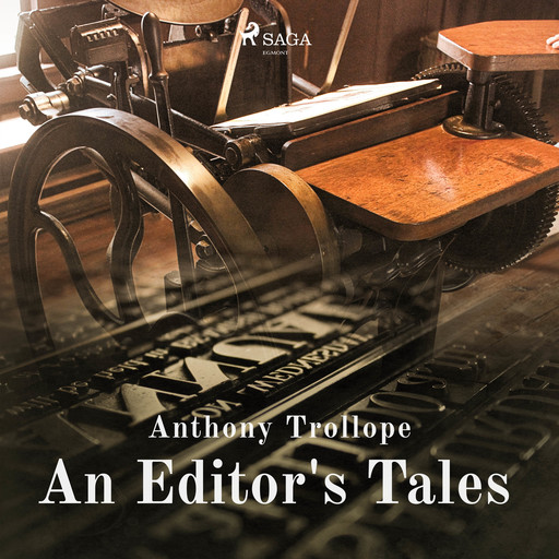 An Editor's Tales, Anthony Trollope