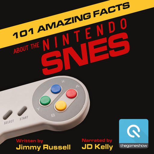 101 Amazing Facts about the Nintendo SNES, Jimmy Russell