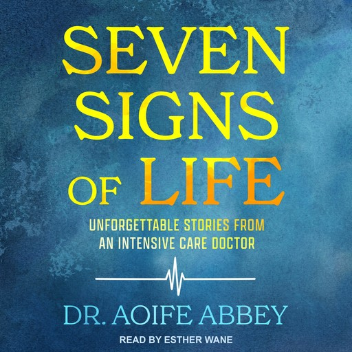 Seven Signs of Life, Aoife Abbey