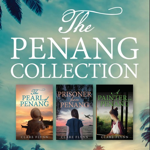 The Penang Collection, Clare Flynn