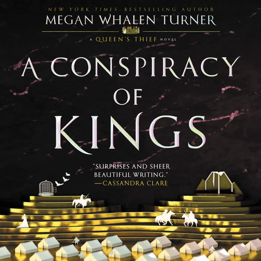 A Conspiracy of Kings, Megan Whalen Turner