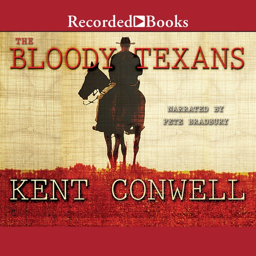 The Bloody Texans, Kent Conwell