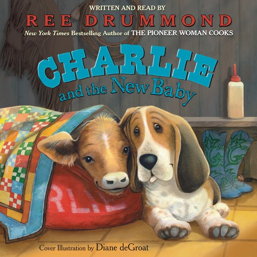 Charlie and the New Baby, Ree Drummond