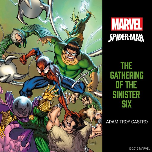 Spider-Man: The Gathering of the Sinister Six, Adam-Troy Castro
