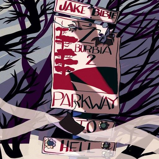 Z-Burbia 2: Parkway To Hell, Jake Bible