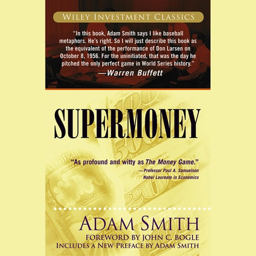 Supermoney, Adam Smith, John C.Bogle