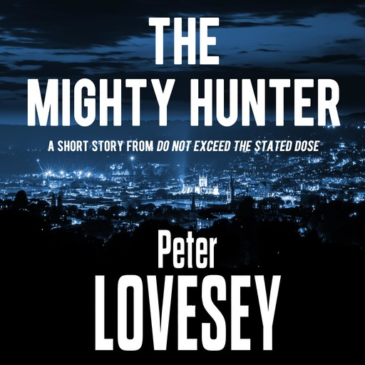 The Mighty Hunter, Peter Lovesey