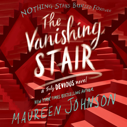 The Vanishing Stair, Maureen Johnson