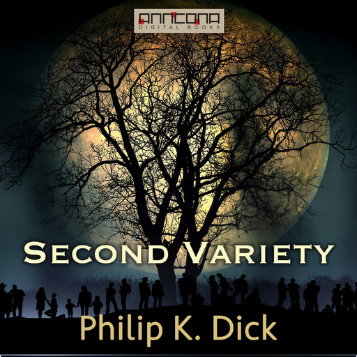 Second Variety, Philip Dick