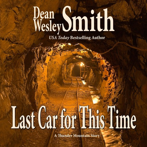 Last Car for this Time, Dean Wesley Smith