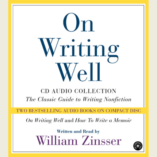 On Writing Well Audio Collection, Zinsser William