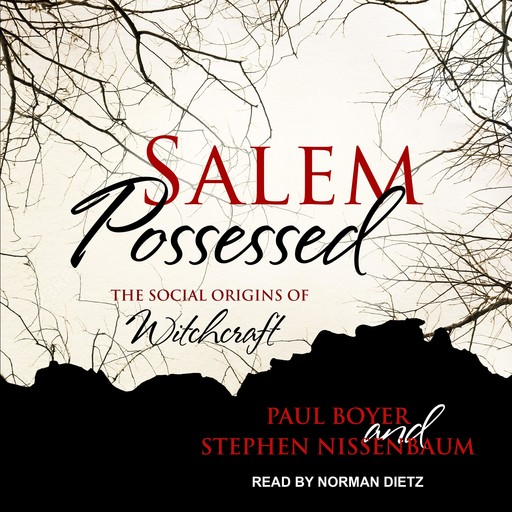 Salem Possessed, Paul Boyer, Stephen Nissenbaum
