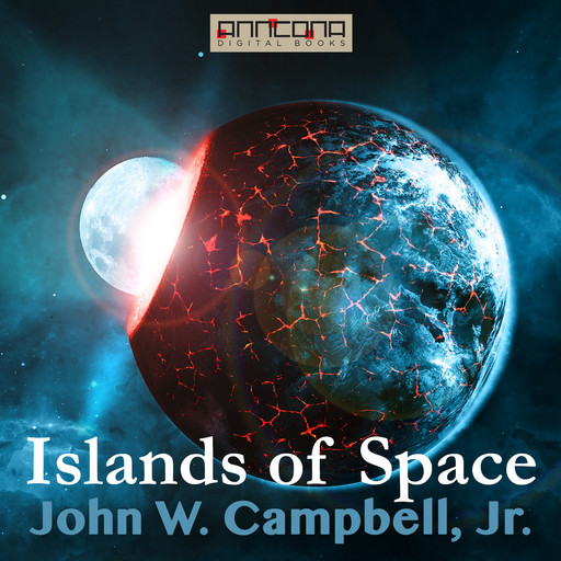 Islands of Space, J.R., John Campbell