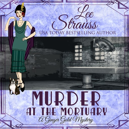 Murder at the Mortuary, Lee Strauss