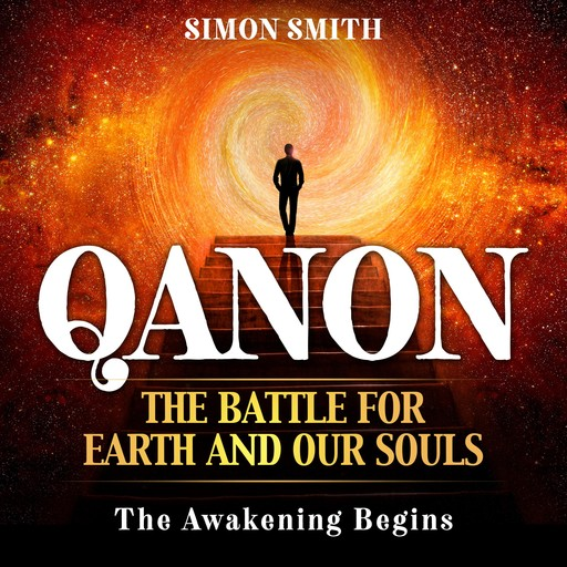 QANON The Battle For Earth And Our Souls (2 Books in 1), Simon Smith