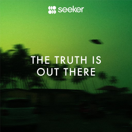 The Truth Is Out There, Seeker