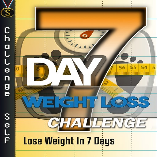 7-Day Weight Loss Challenge, Challenge Self