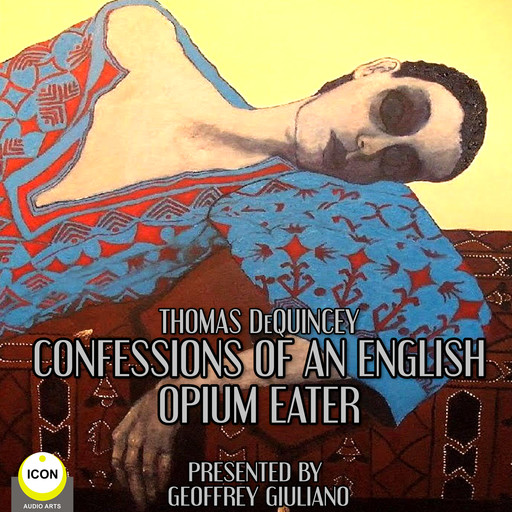 Thomas DeQuincey Confessions Of An English Opium Eater, Thomas DeQuincey