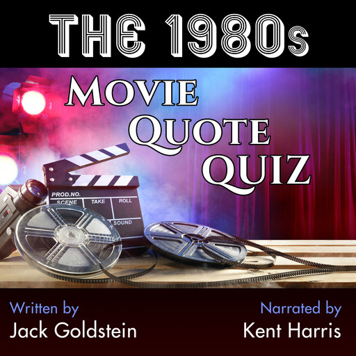The 1980s Movie Quote Quiz, Jack Goldstein