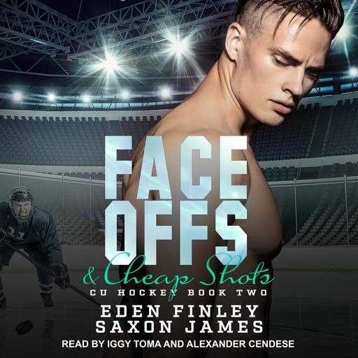 Face Offs & Cheap Shots, Eden Finley, Saxon James