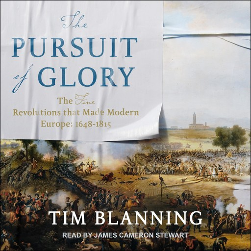 The Pursuit of Glory, Tim Blanning
