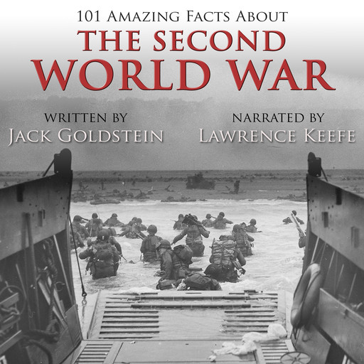 101 Amazing Facts about the Second World War, Jack Goldstein
