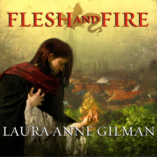 Flesh and Fire, Laura Anne Gilman