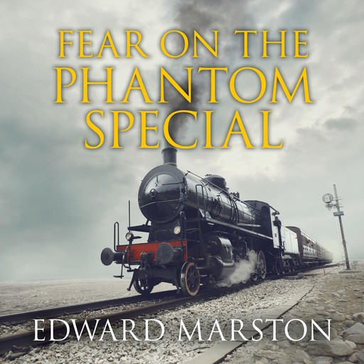 Fear on the Phantom Special, Edward Marston
