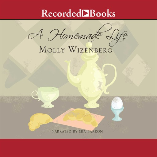 A Homemade Life, Molly Wizenberg