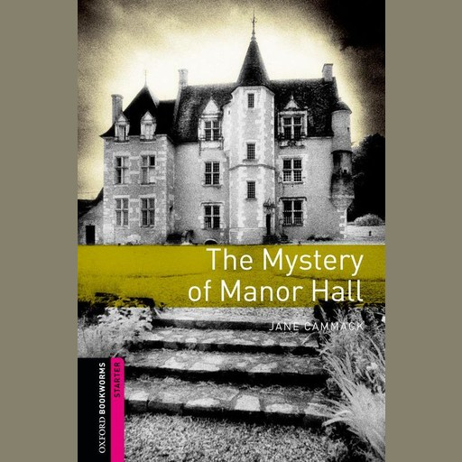 The Mystery of Manor Hall, Jane Cammack