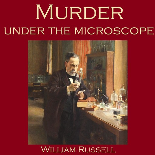 Murder under the Microscope, William Russell
