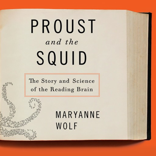 Proust and the Squid, Maryanne Wolf