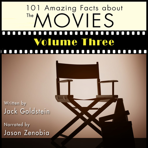101 Amazing Facts about the Movies - Volume 3, Jack Goldstein
