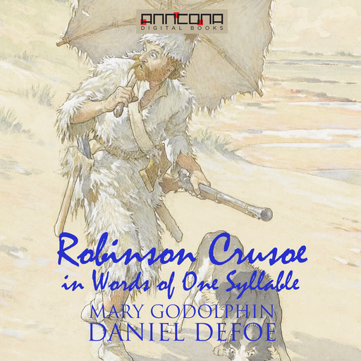 Robinson Crusoe - Written in words of one syllable, Daniel Defoe, Mary Godolphin