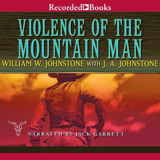 Violence of the Mountain Man, William Johnstone