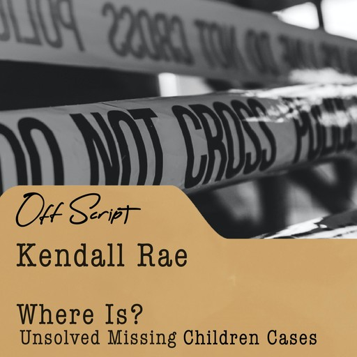 Where Is?, Kendall Rae