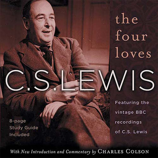 The Four Loves, Clive Staples Lewis