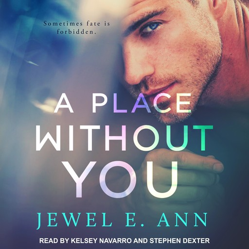 A Place Without You, Jewel E.Ann