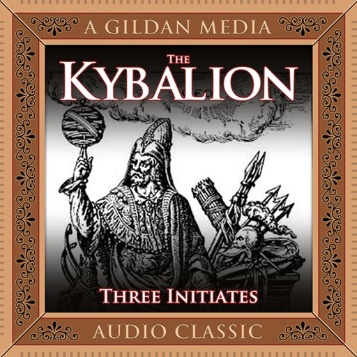 The Kybalion, The Three Initiates