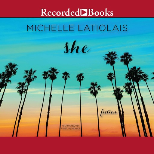 She, Michelle Latiolais