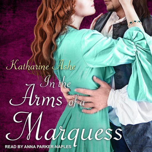 In the Arms of a Marquess, Katharine Ashe